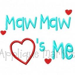 Maw Maw Hearts Me
