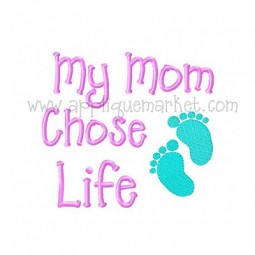 My Mom Chose Life