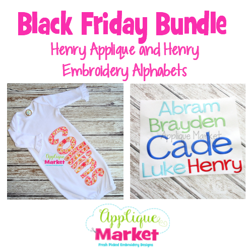Black Friday Bundle Henry Embroidery and Henry Applique Alphabets