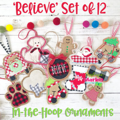Believe Set ITH Ornaments
