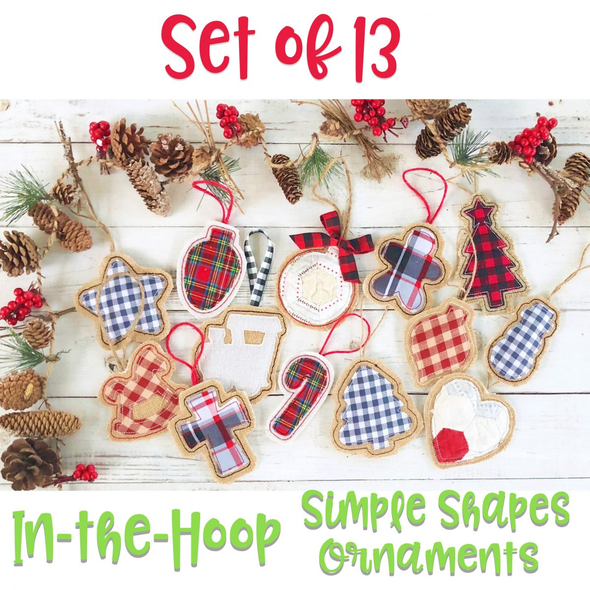 Christmas Ornament Set.In The Hoop Simple Shapes Ornament Set