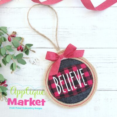 Round Believe ITH Ornament