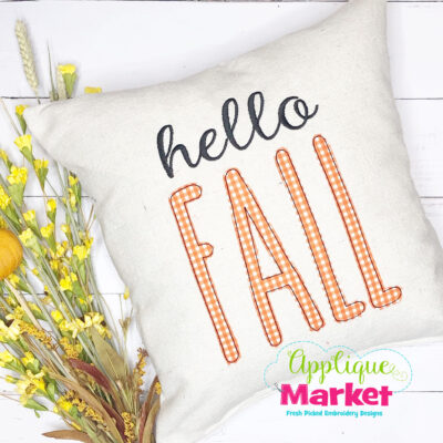 Skinny Farmhouse Applique Font Hello Fall Pillow