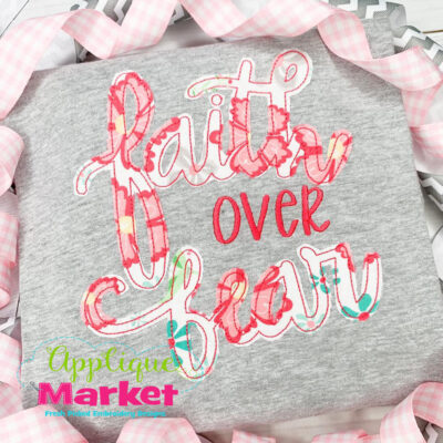 Faith over Fear Bean Stitch Applique Design