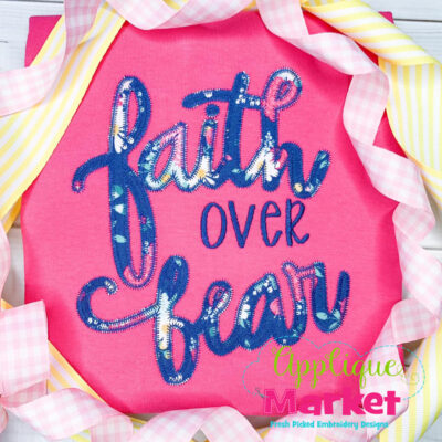 Faith over Fear Zig Zag Applique Design