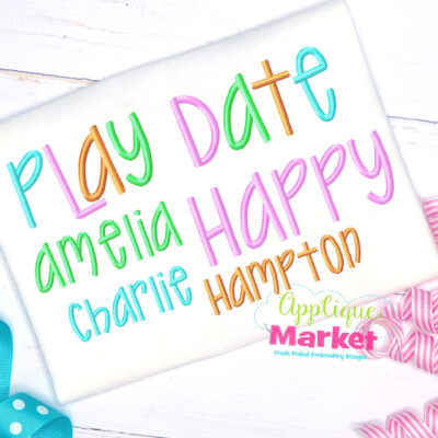Applique Market Play Date Satin Font
